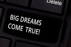 Sogni del testo della scrittura grandi avverati E immagine stock