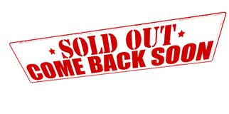 Sold out come back soon. Stamp with text sold out come back soon inside,  illustration Stock Image