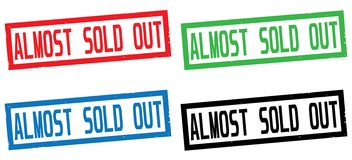 ALMOST SOLD OUT text, on rectangle border stamp sign. Royalty Free Stock Photo
