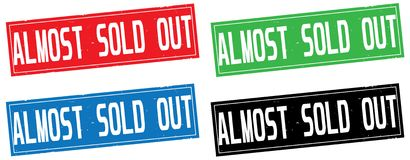 ALMOST SOLD OUT text, on rectangle stamp sign. Stock Images