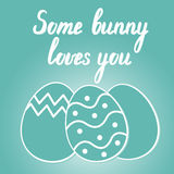 Some bunny loves you. Easter lettering. Stock Image