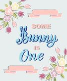Some Bunny is One text isolated on background. Handwritten lettering Bunny as logo, stick cake topper, laser cut plastic, wooden topper. Template for First royalty free illustration