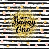 Some Bunny is One text isolated on striped background. Handwritten lettering Bunny as logo, stiker, stick cake topper, laser cut plastic. Template for First Royalty Free Stock Photo