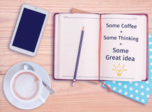 Some Coffee + Some Thinking = Some great idea. Quote : Some Coffee + Some Thinking = Some great idea on notebook with coffee cup Stock Photos