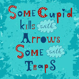 Some cupid kills with arrows some with traps Stock Images