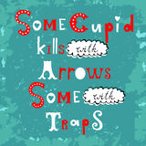 Some cupid kills with arrows some with traps Stock Photography