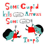 Some cupid kills with arrows some with traps. Stock Photos