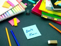 Somebody Left the Message on Your Working Desk; Don`t Know Royalty Free Stock Images