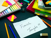 Somebody Left the Message on Your Working Desk; Finish Tonight Royalty Free Stock Image