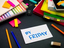 Somebody Left the Message on Your Working Desk; By Friday.  stock image
