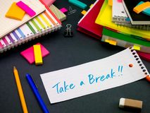 Somebody Left the Message on Your Working Desk; Take a Break. Somebody Left Message on Your Working Desk; Take a Break Stock Image