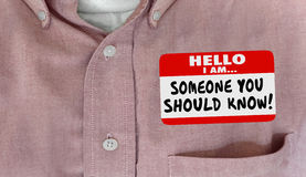 Someone You Should Know Name Tag Words Shirt Royalty Free Stock Photography