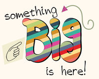 Something Big is Here Royalty Free Stock Photography