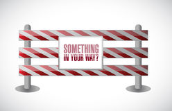 Something in your way barrier illustration Stock Photography