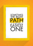 Sometimes The Right Path Is Not The Easiest One. Quote Inside Wooden Frame. Inspiring Creative Motivation Poster. Stock Images
