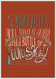 Sometimes you need a friend with a bottle of whiskey. Or simply a bottle of whiskey. Creative lettering, dedicated to love with al Royalty Free Stock Photography