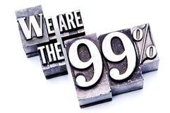 Somos los 99% Imagen de archivo libre de regalías