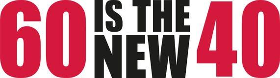 60 sono i nuovi 40 - sessantesimo compleanno illustrazione vettoriale