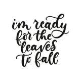Sono pronto affinchè le foglie cada citazione ispiratrice di caduta con royalty illustrazione gratis