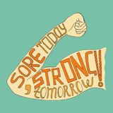 Sore today strong tomorrow lettering Stock Images