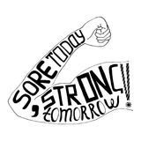 Sore today strong tomorrow lettering Royalty Free Stock Photography