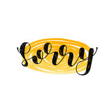 Sorry. Brush lettering. Royalty Free Stock Image