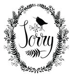 Sorry card with floral vignette and bird. Sorry design card with floral vignette and bird Stock Images