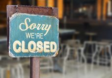 Sorry we are closed sign hanging outside a restaurant, store, office or other Stock Photo