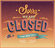 Sorry we are closed typographic design. Stock Photo