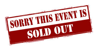 Sorry this event is sold out. Rubber stamp with text sorry this event is sold out inside,  illustration Royalty Free Stock Photography