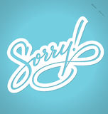 SORRY hand lettering (vector) Stock Photo