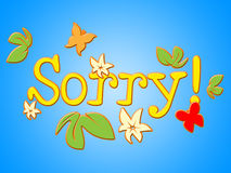 Sorry Message Means Correspondence Communicate And Correspond. Sorry Message Indicating Regret Send And Forgiveness Stock Photo