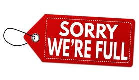Sorry we`re full label or price tag Royalty Free Stock Photo