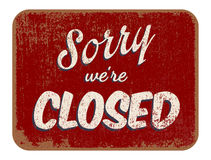 Sorry were closed. Vector illustration of vintage Sorry were closed sign royalty free illustration