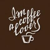 Soy un amante del café Letras hechas a mano Inscripción manuscrita para el diseño del cartel stock de ilustración