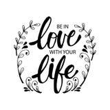 Soyez dans l'amour avec votre vie illustration stock