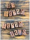 Soyez des jours heureux saluant le signe d'impression typographique photos stock