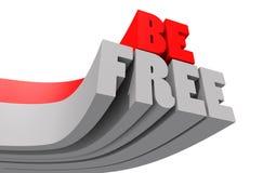 Soyez gratuit Image libre de droits