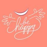 Soyez heureux Photos stock