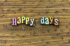 Soyez heureux que le jour améliorent la prochaine copie lumineuse de typographie de jours images libres de droits