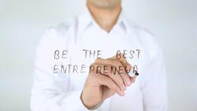 Soyez le meilleur entrepreneur, écriture d'homme sur le verre, manuscrit photos libres de droits