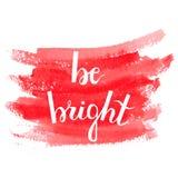 Soyez lumineux Lettrage de main de brosse Image libre de droits