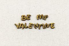 Soyez mon mot de salutation de typographie de vie amoureuse de valentine photos stock
