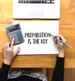 SOYEZ PRÉPARÉ et la PRÉPARATION EST le plan PRINCIPAL, préparent, exécutent, Image stock