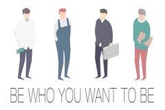 Soyez qui vous voulez que soit motivator 4 genres de professions Images stock