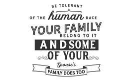 Soyez tolérant de la race humaine que votre famille appartiennent à lui et une partie de votre famille du ` s de conjoint fait au illustration de vecteur