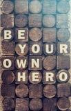 Soyez votre propre message de message de héros Photographie stock libre de droits