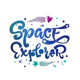Space Explorer quote. Baby shower, kids theme hand drawn lettering logo phrase royalty free stock photos
