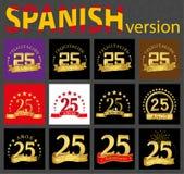 Spanischer Satz von Nr. fünfundzwanzig 25 Jahre stock abbildung