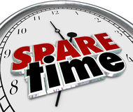 Spare Free Time Passing Leisure Activities Clock Hours Minutes. Spare Time 3d words on a clock face to illustrate spending free or Leisure time of fun Stock Photography